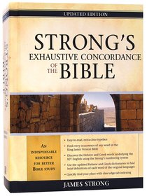 Strongs Exhaustive Concordance of the Bible (Kjv Based)