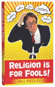 Religion is For Fools! (2013)
