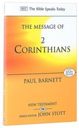 Message of 2 Corinthians, The: Power in Weakness (With Study Guide) (Bible Speaks Today Series)
