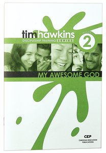 My Awesome God (#02 in Cep Discipleship Training Series)