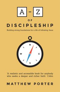 The A-Z of Discipleship