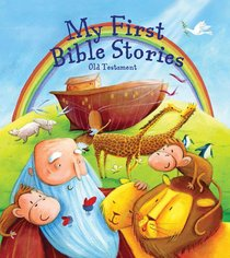 My First Bible Stories: Old Testament