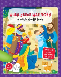 When Jesus Was Born (Water Doodle Book Series)