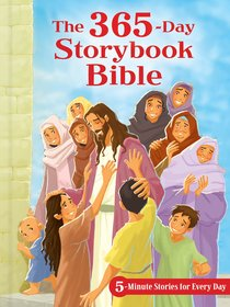 The 365-Day Storybook Bible:5-Minute Stories For Every Day