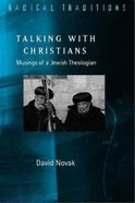 On Talking With Christians (Radical Traditions Series)