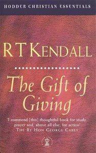The Gift of Giving (Hodder Christian Essentials Series)