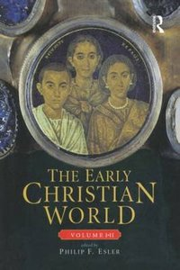 The Early Christian World (2 Vol Set)