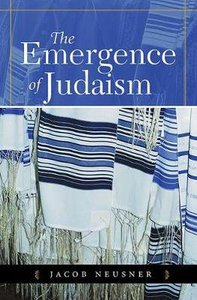 The Emergence of Judaism