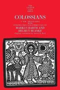 Colossians (Anchor Yale Bible Commentaries Series)