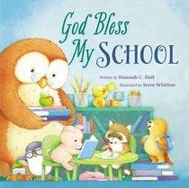 God Bless My School (A God Bless Book Series)