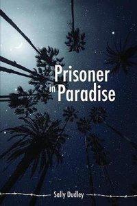 Prisoner in Paradise