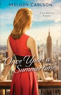 Once Upon a Summertime (#01 in Follow Your Heart Series)