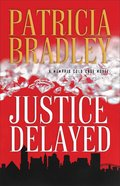 Justice Delayed (#01 in A Memphis Cold Case Novel Series)