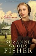 The Newcomer (#02 in Amish Beginnings Novel Series)