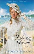 Making Waves (#01 in Lake Manawa Summers Series)