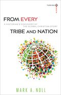 From Every Tribe and Nation (Turning South Series)