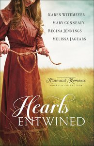 4in1: Hearts Entwined - the Love Knot By Karen Witemeyer; the Tangled Ties That Bind By Mary Connealy; Bound & Determined By Regina Jennings; Tied & True By Melissa Jagears