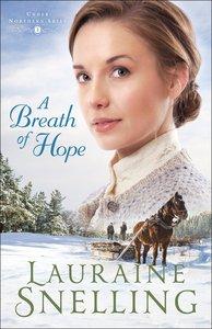 A Breath of Hope (#02 in Under Northern Skies Series)