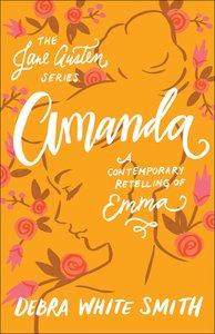 Amanda - Emma, a Contemporary Retelling (Jane Austen Series)