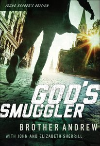 Gods Smuggler (Young Readers Edition)