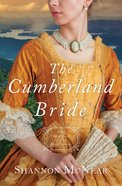 Cumberland Bride, the - 1794 (#05 in Daughters Of The Mayflower Series)