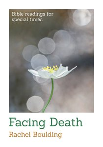 Facing Death (Bible Readings For Special Times Series)
