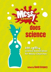 Does Science (Messy Church Series)