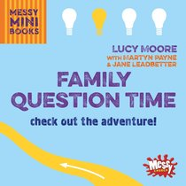 Family Question Time : Check Out the Adventure! (Messy Church Series)