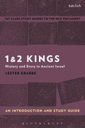 1 & 2 Kings An Introduction and Study Guide (T&t Clark Study Guides Series)
