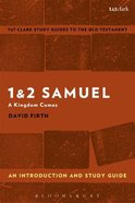 1 & 2 Samuel An Introduction and Study Guide (T&t Clark Study Guides Series)