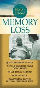 Help a Friend: Memory Loss (Rose Guide Series)