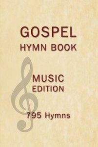 Gospel Hymn Book Music Edition Hardback (Music Book)