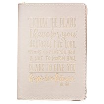 Classic Journal: I Know the Plans I Have For You....White/Gold Lettering Luxleather