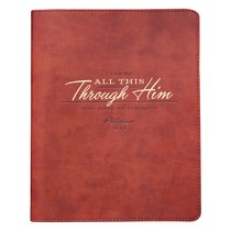 Classic Journal: I Can Do All This Through Him, Orange/Brown/Gold Lettering