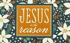 Christmas Pass-Around Cards: Jesus is the Reason (25 Pack)