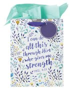 Gift Bag: I Can Do All This Through Him, Floral (Incl Tissue Paper & Gift Tag)