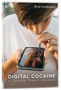 Digital Cocaine
