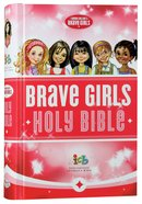 ICB Tommy Nelsons Brave Girls Devotional Bible