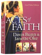 3in1: Acts Of Faith - The Centurions Wife; The Hidden Flame; The Damascus Way (Acts Of Faith Series)