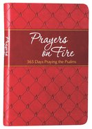 Prayers on Fire:365 Days Praying the Psalms