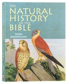The Natural History of the Bible: A Guide For Bible Readers and Naturalists