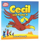Cecil and Psalm 8 (Lost Sheep Series)