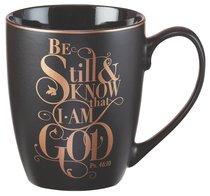 Ceramic Mug: Be Still & Know....Black, Saved By Grace