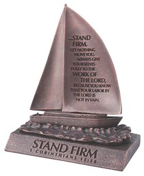 Moment of Faith Small Bronze Sculpture: Stand Firm Sailboat Cast Stone (1 Cor 15:58)