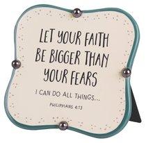 Ceramic Plaque: Let Your Faith, Blue/Cream Little Blessings (Phil 4:13)