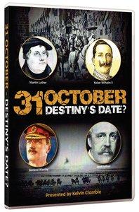 31 October - Destinys Date?