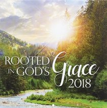 2018 Large Calendar: Rooted in Gods Grace