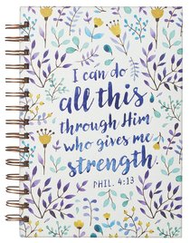 Spiral Journal: I Can Do All This Through....Purple/Floral (Phil 4:13)