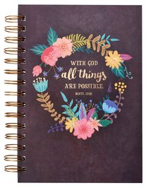 Wirebound Journal: With God All Things Are Possible, Floral Wreath