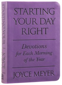Starting Your Day Right: Devotions For Each Morning of the Year (Purple)